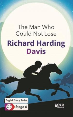 The Man Who Could Not Lose - English Story Series - C2 Stage 6
