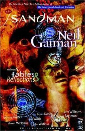 The Sandman 6: Fables and Reflections