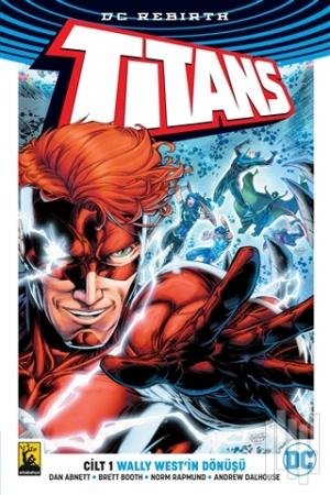 Titans Cilt 1 - Wally West'in Dönüşü