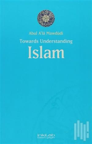 Toward Understanding Islam