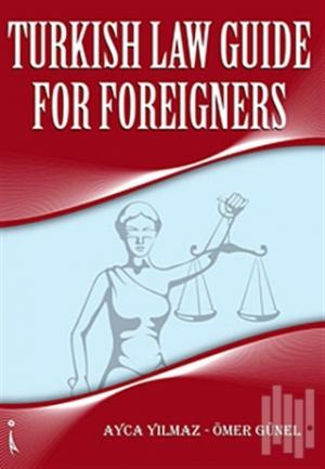 Turkish Law Guide For Foreigners