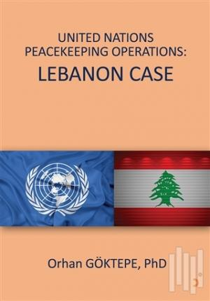 United Nations Peacekeeping Operations: Lebanon Case