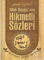 Allah Resulünün Hikmetli Sözleri