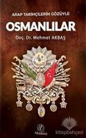 Arap Tarihçilerin Gözüyle Osmanlılar
