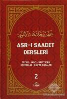 Asr-ı Saadet Dersleri 2 (Ciltli)