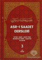 Asr-ı Saadet Dersleri 3 (Ciltli)