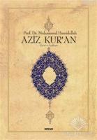Aziz Kur'an - Çeviri ve Açıklama; (Küçük Boy, Metinsiz)