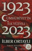 Cumhuriyet'in İlk Yüzyılı (1923 - 2023)