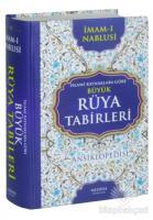 İslami Kaynaklara Göre Büyük Rüya Tabirleri Ansiklopedisi (Ciltli)