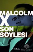 Malcolm X Son Söyleşi