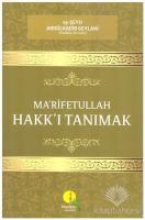 Ma'rifetullah - Hakk'ı Tanımak