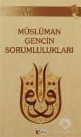 Müslüman Gencin Sorumlulukları