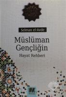 Müslüman Gençliğin Hayat Rehberi