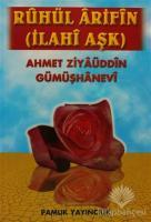 Ruhul Arifin - İlahi Aşk (Tasavvuf-019)