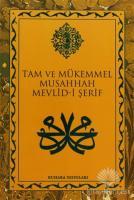 Tam ve Mükemmel Musahhah Mevlid-i Şerif (Büyük Boy)