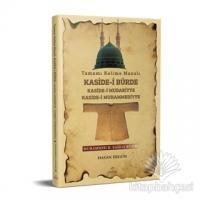 Tamamı Kelime Manalı Kaside- i Bürde Kaside- i Mudariyye Kaside- i Muhammediyye