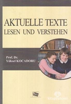 Aktuelle Texte Lesen Und Verstehen Yüksel Kocadoru