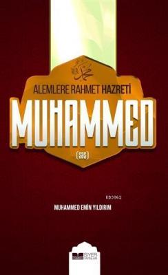Alemlere Rahmet Hazreti Muhammed (sas) (Ciltsiz) Muhammed Emin Yıldırı