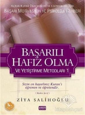 Başarılı Hafız Olma ve Yetiştirme Metodları Ziya Salihoğlu