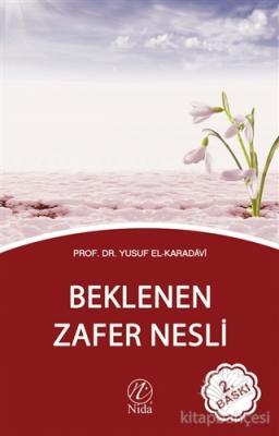 Beklenen Zafer Nesli Yusuf El-Karadavi