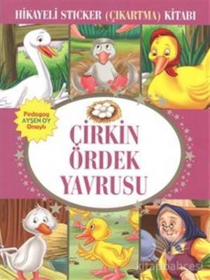 çirkin ördek Yavrusu Hikayeli Sticker çıkartma Kitabı Kolektif
