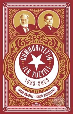 Cumhuriyetin İlk Yüzyılı 1923 - 2023