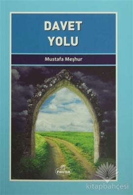 Davet Yolu Mustafa Meşhur