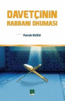 Davetçinin Rabbani Okuması Faruk Kuzu