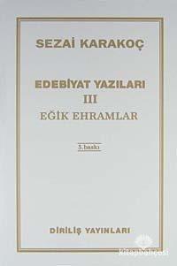 Edebiyat Yazıları 3 (Eğik Ehramlar) Sezai Karakoç
