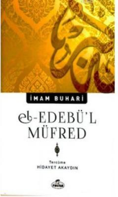 El - Edebül Müfred İmam-ı Buhari