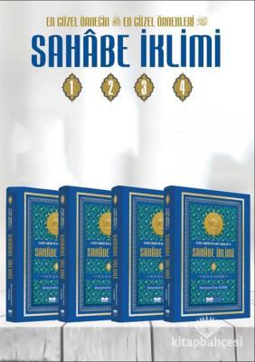 En Güzel Örneğin En Güzel Örnekleri Sahabe İklimi (4 Cilt Takım) Muham