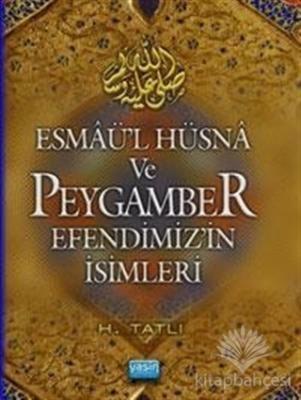 Esmaül Hüsna ve Peygamber Efendimizin İsimleri