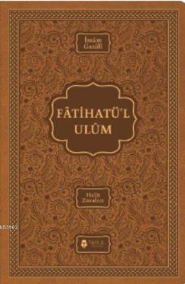 Fatihatü'l-ulûm - İlimlere Giriş İmam-ı Gazali