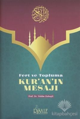 Fert ve Topluma Kur'an'ın Mesajı Vehbe Zuhaylî