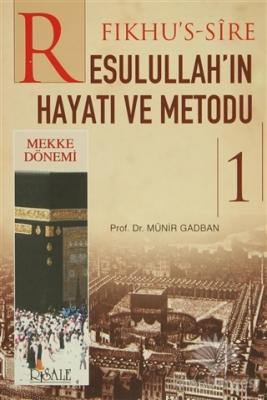 Fıkhu's-Sire - Resulullah'ın Hayatı ve Metodu (2 Kitap Takım) Münir Mu