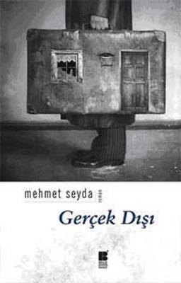 Gerçek Dışı Mehmet Seyda