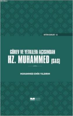 Görev ve Yetkileri Açısından Hazreti Peygamber Muhammed Emin Yıldırım