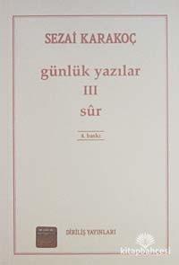 Günlük Yazılar 3 (Sur) Sezai Karakoç