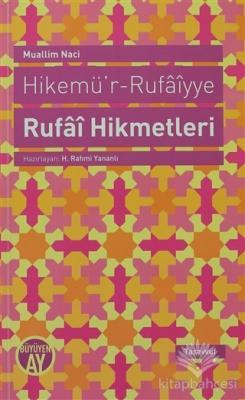 Hikemü'r-Rufaiyye Rufai Hikmetleri