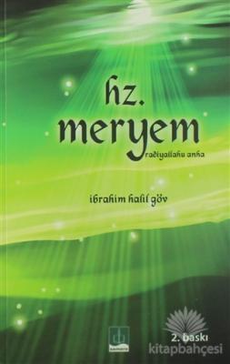 Hz. Meryem (Radiyallahu Anha)