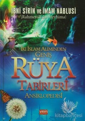 İki İslam Aliminden Geniş Rüya Tabirleri Ansiklopedisi (Ciltli)