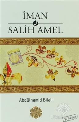 İman ve Salih Amel