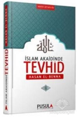 İslam Akaidinde Tevhid