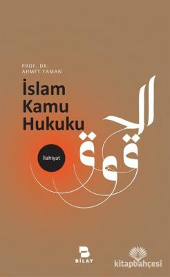 İslam Kamu Hukuku Prof. Dr. Ahmet Yaman