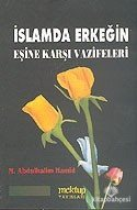 İslamda Erkeğin Eşine Karşı Vazifeleri M. Abdulhalim Hamid