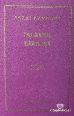 İslamın Dirilişi Sezai Karakoç