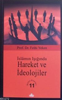 İslâmın Işığında Hareket ve İdeolojiler