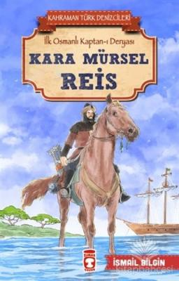 Kara Mürsel Reis - Kahraman Türk Denizcileri