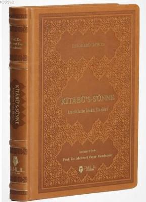 Kitâbü's-Sünne - Hadislerle İman İlkeleri (Deri Kapak) İmam Hafız Ebu
