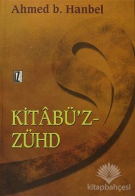 Kitabü'z-Zühd (Ciltli)